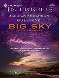 Bullseye (Big Sky Bounty Hunters Book 2)