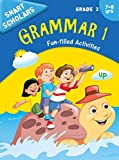 Grade 1 : Smart Scholars Grade 2 Grammar 1 Fun-filled Activities (English Edition)