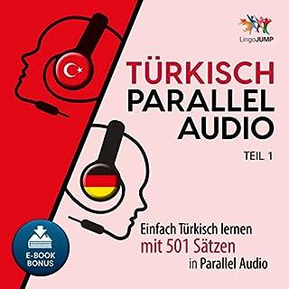 Türkisch Parallel Audio - Einfach Türkisch Lernen mit 501 Sätzen in Parallel Audio - Teil 1 (Volume 1) Titelbild