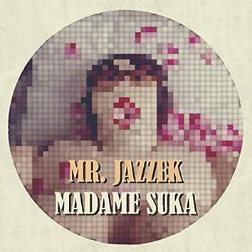 Madame Suka