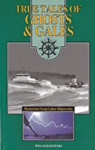 True Tales of Ghosts and Gales: Mysterious Great Lakes Shipwrecks