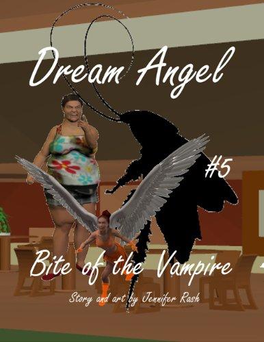 Dream Angel #5: Bite of the Vampire: Bite of the Vampire (English Edition)