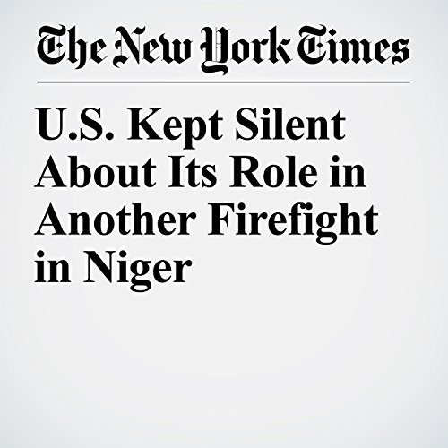 U.S. Kept Silent About Its Role in Another Firefight in Niger audiobook cover art