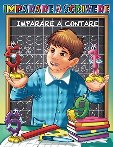 Imparare a scrivere: imparare la matematica, imparare a contare, imparare i numeri, primi passi 4 anni per tracciare i numeri a mano con attività di prescrittura e precalcolo
