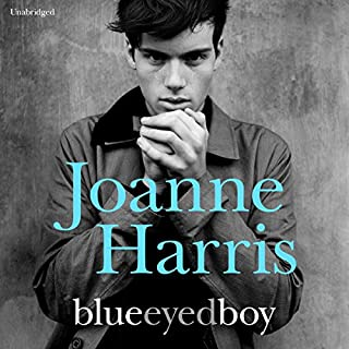 Blueeyedboy                   By:                                                                                                                                 Joanne Harris                               Narrated by:                                                                                                                                 Colin Moody                      Length: 14 hrs and 6 mins     34 ratings     Overall 3.6