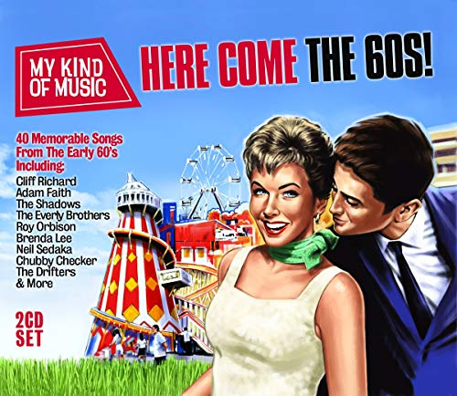 My Kind of Music: Here Come the 60's