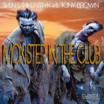 Monster in the Club
