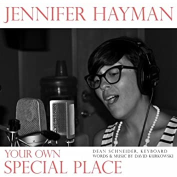 Your Own Special Place (feat. Dean Schneider)