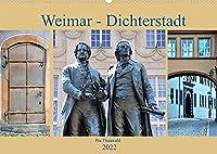 Weimar - Dichterstadt (Wandkalender 2022 DIN A2 quer): Die viertgroesste Stadt Thueringens ist von grosser kulturhistorischer Bedeutung; viele schlaue Koepfe praegten nicht nur die Stadt sondern auch die kulturelle Identitaet. (Monatskalender, 14 Seiten )