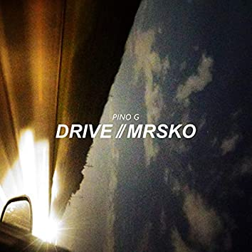 Drive/Mrsko