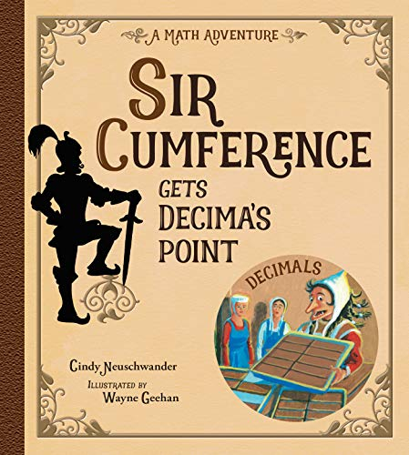 Sir Cumference Gets Decima's Point