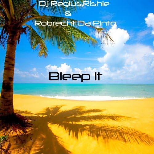 DJ Regius, Rishie & Robrecht Da Pinto