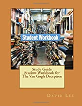 Study Guide Student Workbook for The Van Gogh Deception
