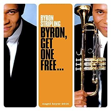 Byron, Get One Free...