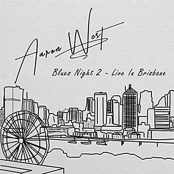 Blues Night 2 (Live in Brisbane)