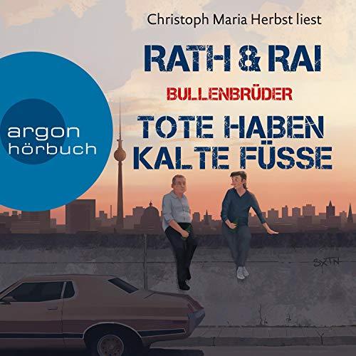 Buchseite und Rezensionen zu 'Tote haben kalte Füße: Ein Fall für die Bullenbrüder 2' von Hans Rath