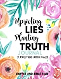 Uprooting Lies Planting Truth Journal: Coffee and Bible Time (TM)