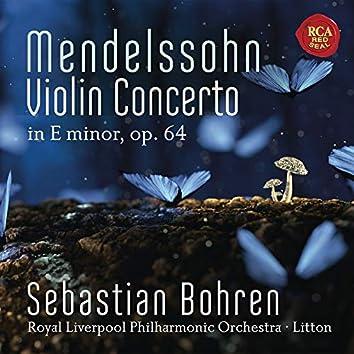 Mendelssohn: Violin Concerto in E Minor, Op. 64