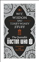 Doctor Who: Wit, Wisdom and Timey-Wimey Stuff
