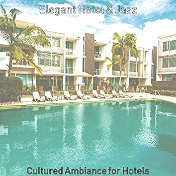 Cultured Ambiance for Hotels