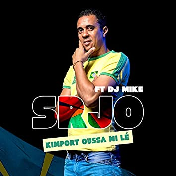 Kimport oussa mi lé (feat. DJ Mike)