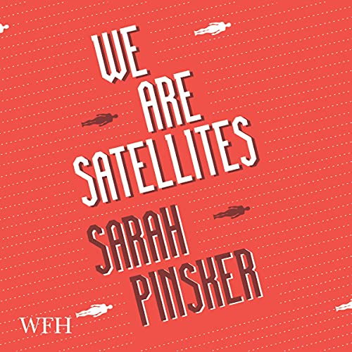 We Are Satellites cover art