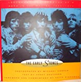 Early Stones: Legendary Photographs of a Band in the Making, 1963-1973