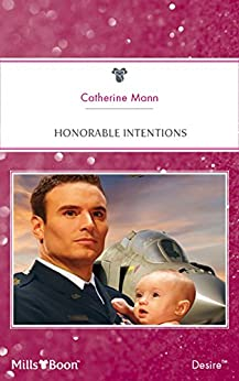 Honorable Intentions (Billionaires and Babies Book 27) by [Catherine Mann]