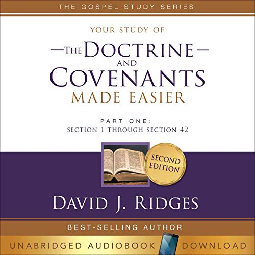 Doctrine and Covenants Made Easier, Part 1 Audiobook By David Ridges cover art