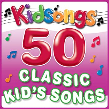 50 Classic Kid's Songs