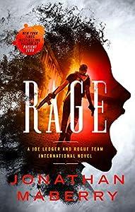 Rage: A Joe Ledger and Rogue Team International Novel (Rogue Team International Series, 1)