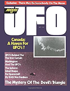 Argosy UFO Magazine, September 1976: Canada -  A UFO Haven? Is There Somebody Else on the Moon?