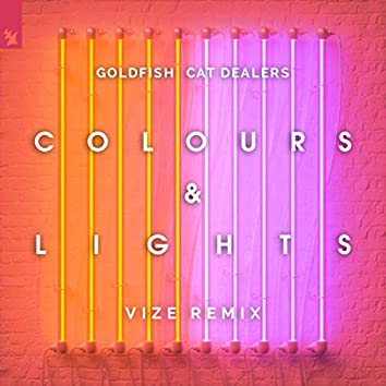 Colours & Lights (VIZE Remix)