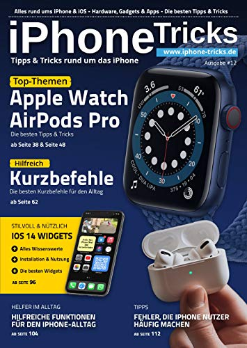 iPhone Tricks #12: Apple Watch, AirPods Pro, iOS Kurzbefehle & iOS 14 Widgets: Tipps...