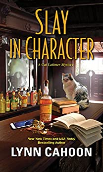 Slay in Character (A Cat Latimer Mystery Book 4) by [Lynn Cahoon]