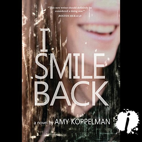I Smile Back  audiobook cover art