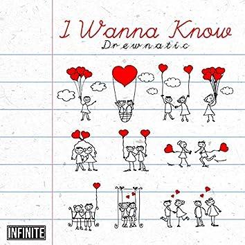 I Wanna Know (Babygirl)