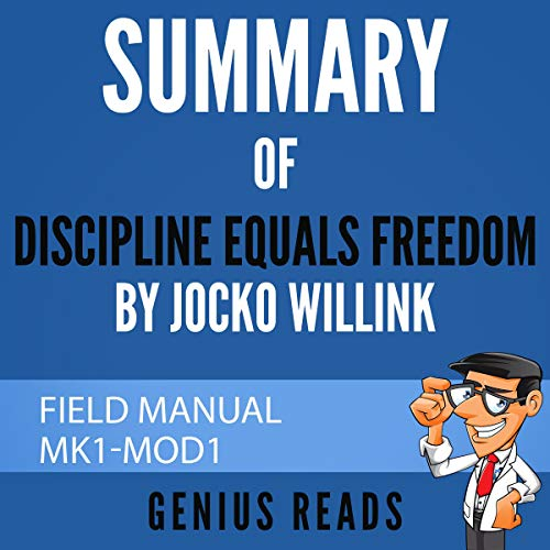 Summary of Discipline Equals Freedom by Jocko Willink cover art