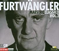 Furtwangler- Maestro Classico, Vol. 2 (2006-05-02)