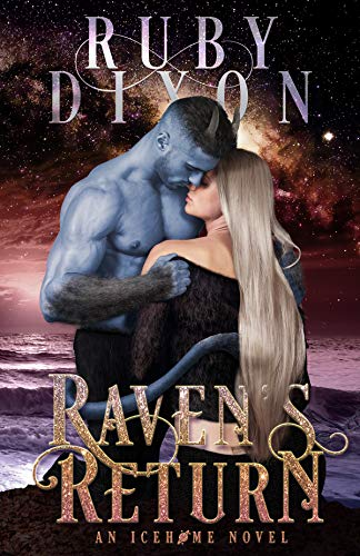 Raven's Return: A SciFi Alien Romance (Icehome Book 12) by [Ruby Dixon]