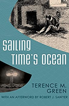 Sailing Time's Ocean by [Terence M. Green]