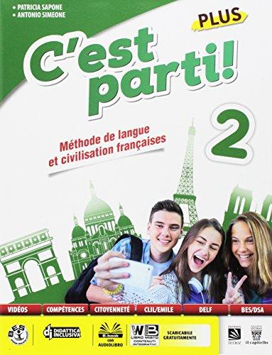 C'est parti! Plus. Méthode de langue et civilisation françaises. Per la Scuola media. Con e-book. Con espansione online [Lingua francese]: 2