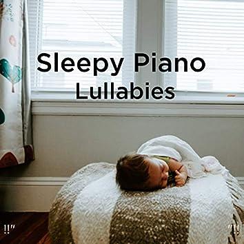 """!!"""" Sleepy Piano Lullabies """"!!"""