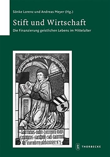 Stift und Wirtschaft (Schriften zur südwestdeutschen Landeskunde, Band 58)