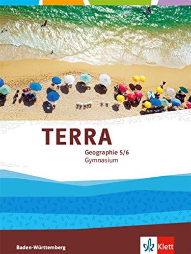 TERRA Geographie 5/6. Ausgabe Baden-Württemberg Gymnasium: Schülerbuch Klasse 5/6 (TERRA Geographie. Ausgabe für Baden-Württemberg ab 2016)