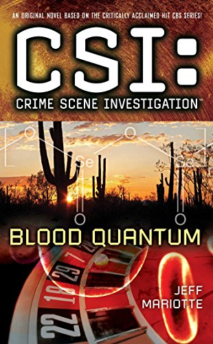 CSI: Crime Scene Investigation: Blood Quantum (Csi : Crime Scene Investigation) (English Edition)