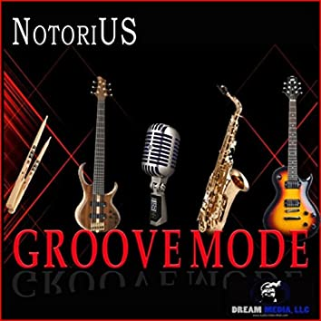 Groove Mode