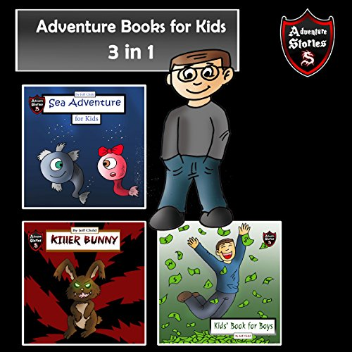 Adventure Books for Kids: Short Stories for the Children in a Book     Kids' Adventure Stories              By:                                                                                                                                 Jeff Child                               Narrated by:                                                                                                                                 John H. Fehskens                      Length: 1 hr and 32 mins     Not rated yet     Overall 0.0