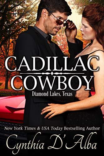 Cadillac Cowboy: A Standalone Runaway Bride-Cop-Roadtrip Novella based in Diamond Lakes, Texas...