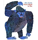 [ FROM HEAD TO TOE ] From Head to Toe By Carle, Eric ( Author ) May-2007 [ Paperback ] - HarperCollins Publishers - 01/06/2007